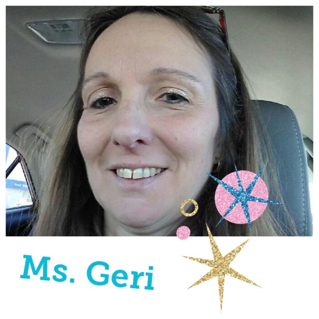 Ms. Geri